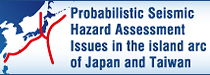 Probabilistic Seismic Hazard Assessment Issues in the island arc of Japan and Taiwan